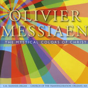 Olivier Messiaen The Mystical Colors of Christ