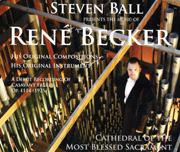 Steven Ball Presents the Music of René Becker