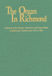 The Organ in Richmond by Donald R. Traser