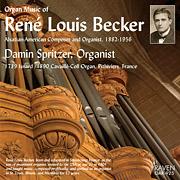 Organ Music of René Louis Becker