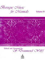 Baroque Music for Manuals, Volume 4