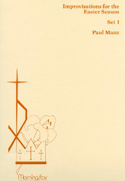 Manz, Paul: Nine Improvisations for the Easter Season
