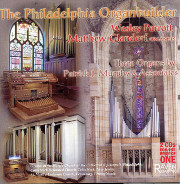 The Philadelphia Organbuilder: Wesley Parrott & Matthew Glandorf Play