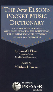 The NEW Elson's Pocket Music Dictionary by Louis C. Elson
