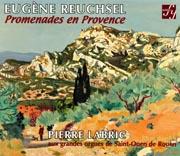 Eugene Reuchsel: Promenades en Provence
