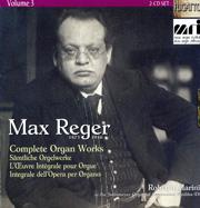 Max Reger, Complete Organ Works, Volume 3