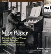 Max Reger: Complete Organ Works Vol. 4