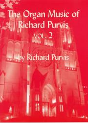 Richard Purvis, Organ Music, Volume 2