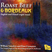Roast Beef & Bordeaux English and French Organ Music