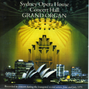 Sydney Opera House Grand Organ Inaugural Recital Series 1979