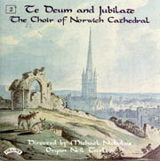 Te Deum and Jubilate: The Choir of Norwich Cathedral
