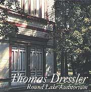 Thomas Dressler Plays at Round Lake