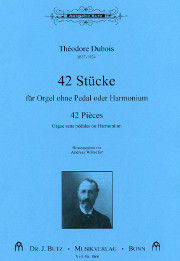 Dubois, Theodore: 42 Pieces for Organ or Harmonium