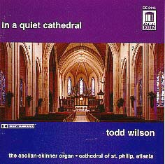 Todd Wilson: In a Quiet Cathedral