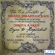 Trio Sonatas of J. S. Bach: Christa Rakich