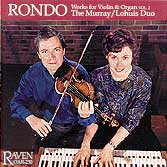 """Rondo,"" The Murray/Lohuis Duo Plays Works for Violin & Organ, Vol. 2"