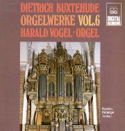 Vogel Plays Buxtehude, Volume 6