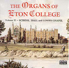 Vol. 2 Organs of Eton College