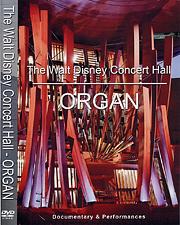 The Walt Disney Concert Hall Organ DVD & CD