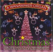 A Wanamaker Organ Christmas