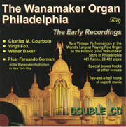 The Wanamaker Organ: The Early Recordings