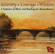 Serenity-Courage-Wisdom: A Sequence of Music and Readings for Remembrance