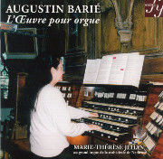 Augustin Barié: L'Œuvre pour orgue