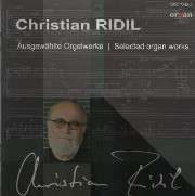 Christian Ridil Selected Organ Works