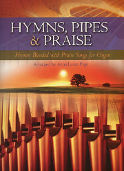 Anna Laura Page, Hymns, Pipes, and Praise