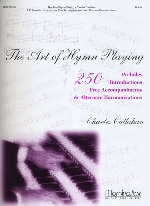 Callahan: The Art of Hymn Playing