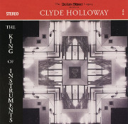 The King of Instruments: Clyde Holloway