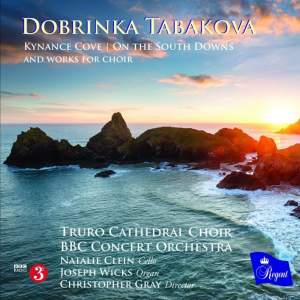 "In recent years Regent has focussed increasingly on showcasing works by living composers, and we are delighted to present this complete CD of inspiring compositions by Dobrinka Tabakova recorded in the warmth of the wonderful Truro Cathedral acoustic.  Following the introduction of girl choristers in 2015, Truro Cathedral Choir, supported by Arts Council England, set up a partnership with composer, Dobrinka Tabakova. The radiant performances embodied in this disc are the culmination of that very special collaboration with Tabakova while she was simultaneously composer in residence for the BBC Concert Orchestra. The Orchestra travelled to Cornwall to perform and record with the choir. Dobrinka composed 'Kynance Cove' for both groups, taking inspiration from that beautiful part of the Cornish coastline she visited as a child.  Tabakova composed more than half an hour of new music for Truro Cathedral Choir, all featured on this new CD. The first work ""Of a rose sing we"" was performed on Christmas Eve at Truro Cathedral's famous Festival of Nine Lessons and Carols. Her Truro Canticles formed the centrepiece of the first live BBC Radio 3 broadcast by Truro Cathedral Choir with its girl choristers on International Women's Day 2017.  Tabakova: Alma redemptoris Mater  Truro Cathedral Choir Joseph Wicks, Christopher Gray Natalie Clein (cello) Tabakova: Jubilate Deo  Truro Cathedral Choir Joseph Wicks, Christopher Gray Natalie Clein (cello) Tabakova: Truro Canticles  Truro Cathedral Choir Joseph Wicks, Christopher Gray Natalie Clein (cello) Tabakova: Diptych  Truro Cathedral Choir Joseph Wicks, Christopher Gray Natalie Clein (cello) Tabakova: Praise  Truro Cathedral Choir Joseph Wicks, Christopher Gray Natalie Clein (cello) Tabakova: Of a rose sing we  Truro Cathedral Choir Joseph Wicks, Christopher Gray Natalie Clein (cello) Tabakova: Kynance Cove  BBC Concert Orchestra, Truro Cathedral Choir Joseph Wicks, Christopher Gray Natalie Clein (cello) Tabakova: On the South Downs  Truro Cathedral Choir Joseph Wicks, Christopher Gray Natalie Clein (cello)"