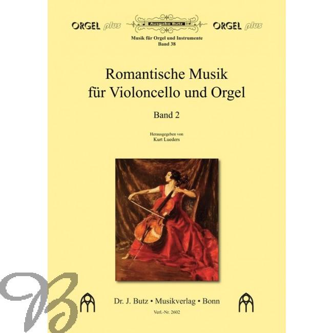 Romantische Musik für Violoncello und Orgel Band 2