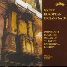 Great European Organs, No. 34: John Scott plays the organ of St. Paul's Cathedral, London