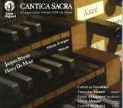Cantica Sacra: Motets and Organ