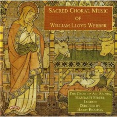 Sacred Choral Music of William Lloyd Webber