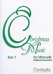 Charles Callahan, Christmas Music for Manuals, Set 1