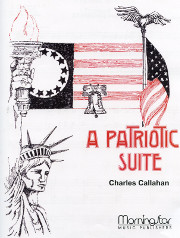 Charles Callahan, Patriotic Suite