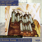 Christine Kamp Plays Vierne Complete Organ Works, Volume 3