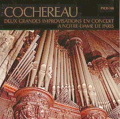 Cochereau: Two Grand Improvisations