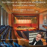 Colin Lynch, Colin Lynch Plays the 1926 E. M. Skinner Organ, Stambaugh Auditorium, Youngstown, Ohio