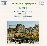 Dupré Works for Organ, Volume 1