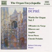 Dupré Works for Organ, Volume 5