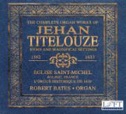 Complete Organ Works of Jehan Titelouze