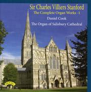 The Complete Organ Works Of Sir Charles Villiers Stanford - Volume 1