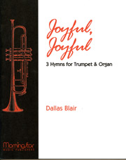 Dallas Blair, Joyful, Joyful