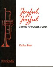 Blair, Dallas: Joyful, Joyful