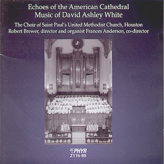 David Ashley White: American Cathedral Music