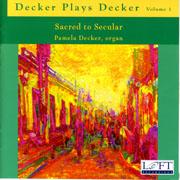 Decker Plays Decker, Volume 1