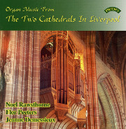 Demessieux, Rawsthorne, Peeters Play Organs of Two Liverpool Cathedrals